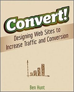 Convert! a conversion rate optimization resource
